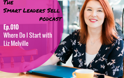 EPISODE 010 : Where Do I Start with Liz Melville